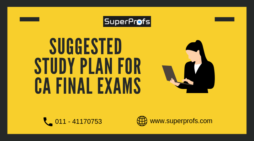 Suggested Study Plan For CA Final Exams