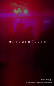 Metempoiesis by Rose Knapp