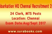 Embarkation HQ Chennai Recruitment 2017 24 Clerk, MTS Posts