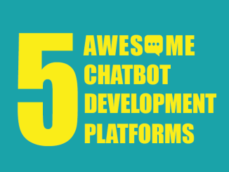 5 awesome chatbot development platforms