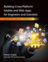 Building Cross-Platform Mobile and Web Apps for Engineers and Scientists: An Active Learning Approach, 1st ed.