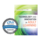 Technology and Innovation in Adult Learning - a 2018 TAA Textbook Excellence Award winner