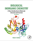 Biological Inorganic Chemistry: A New Introduction to Molecular Structure and Function, 3rd ed.