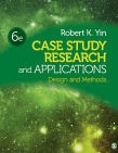 Case Study and Research Applications: Design and Methods, 6th ed.
