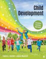 Child Development From Infancy to Adolescence: An Active Learning Approach, 2nd ed.