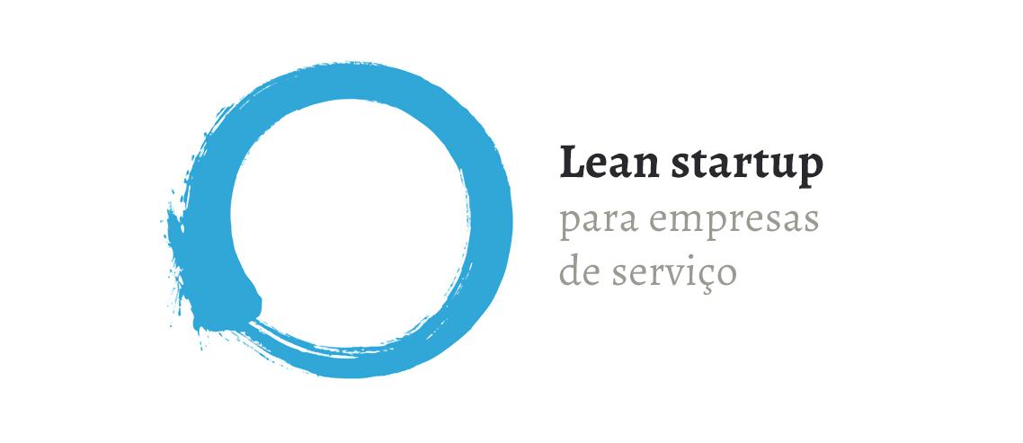 Lean Startup para empresas ágeis