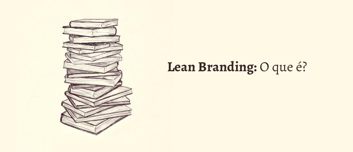 O que é Lean Branding