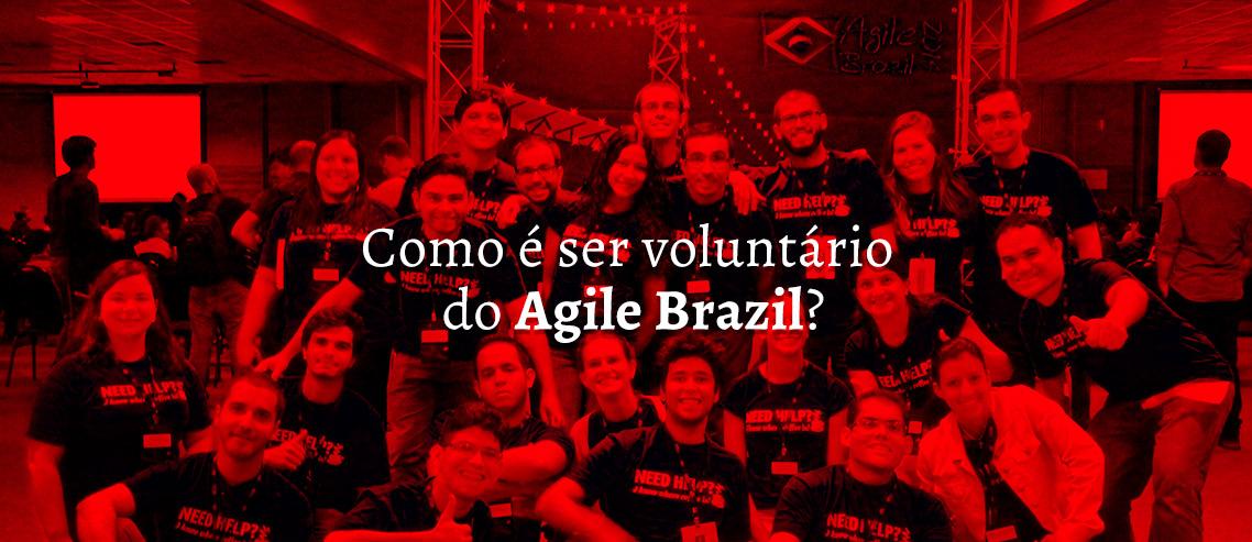 Como é ser voluntário do Agile Brazil