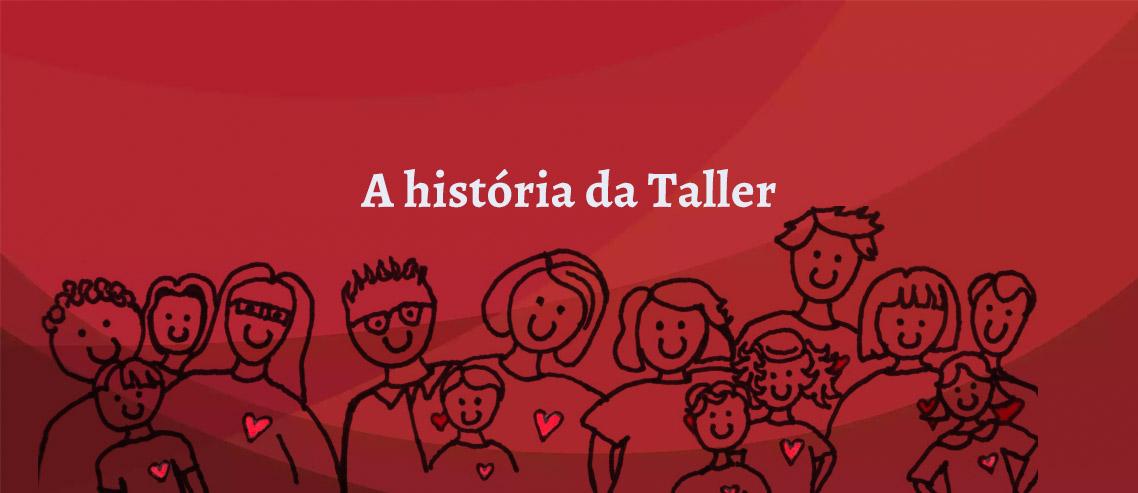 História da Taller Negócios Digitais 2.0