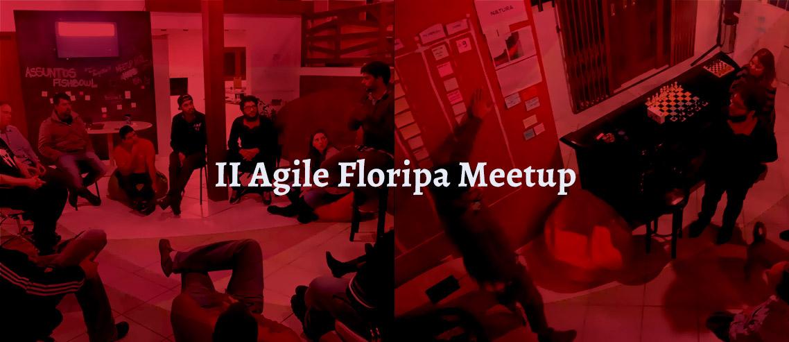 Agile Floripa Meetup