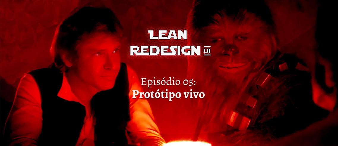 Lean Redesign Protótipo Vivo