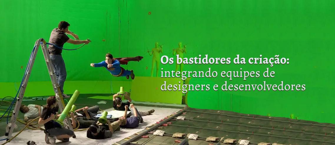 Equipes de Design e Desenvolvimento