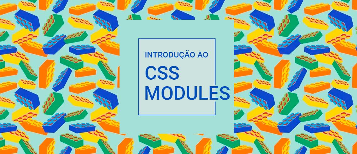 introdução ao CSS Modules
