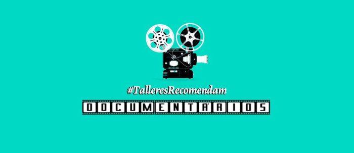 talleresrecomendam_11-documentarios