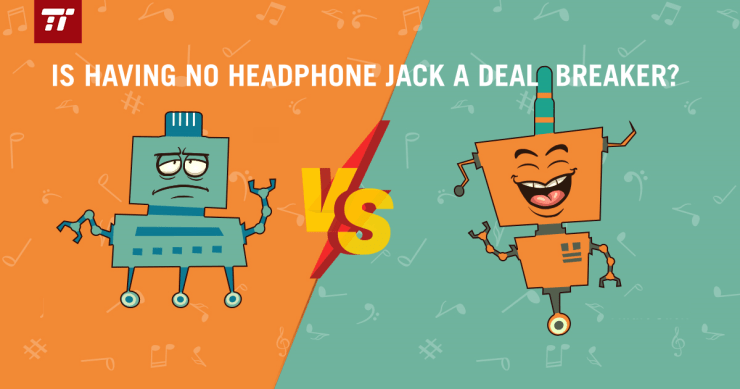 No headphone jack a dealbreaker