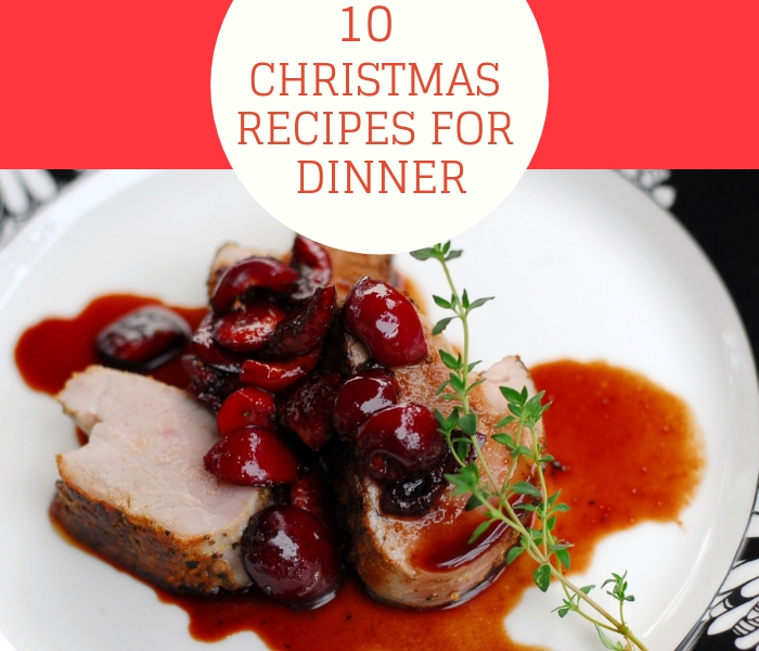 10 Christmas Recipes For Dinner That You Should Make