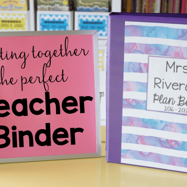 How to Put Together the Ultimate Teacher Binder