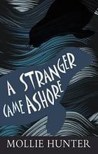 A Stranger Came Ashore Scotland Children's Books