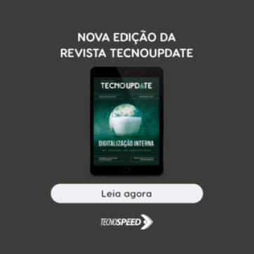 Confira aqui os principais conteúdos da 13ª edição da Revista TecnoUpdate