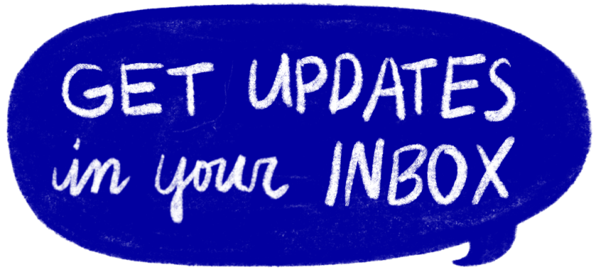 get updates in your inbox