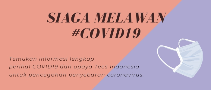 Tees.co.id siaga COVID19