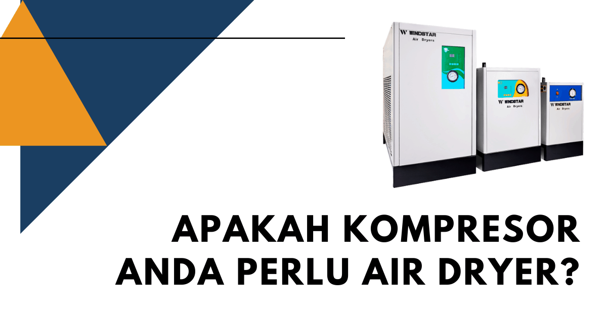 Apa Fungsi Air Dryer dan Apakah Anda Memerlukannya?