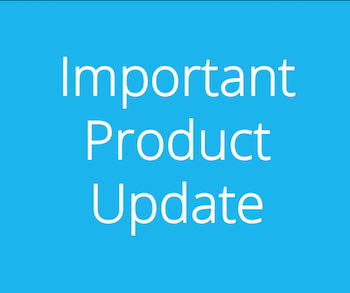 Important Product Update