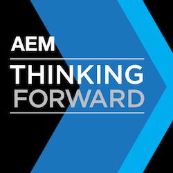 AEM Thinking Forward Podcast