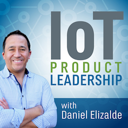 IoT Product Leadership Podcast