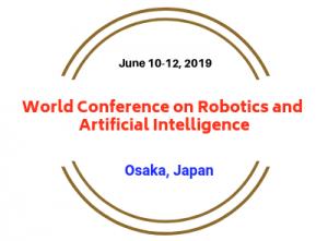 World Conference on Robotics and AI 2019
