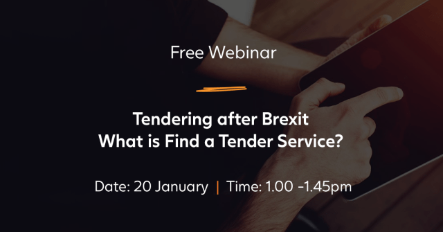 Details of a free webinar about Brexit and Find a Tender. 20 January, 1pm to 1.45pm