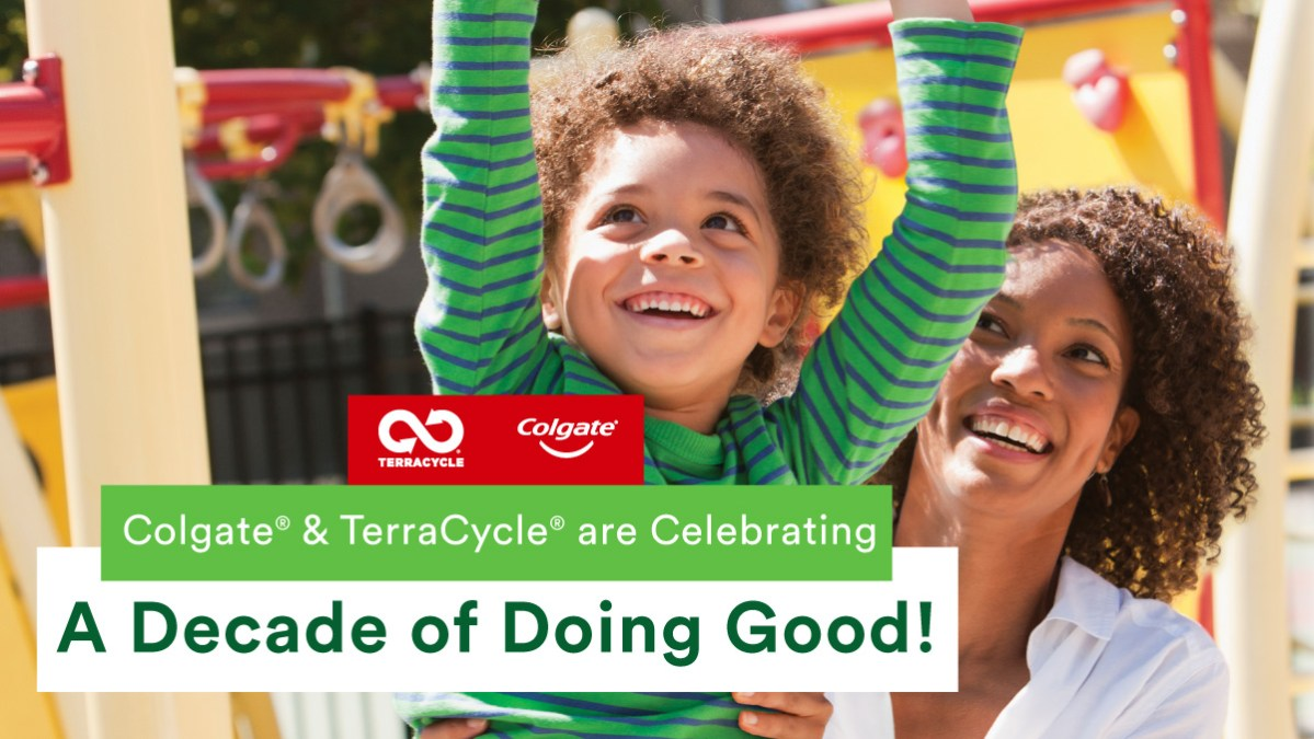 Colgate® & TerraCycle® Are Celebrating A Decade of Doing Good