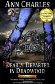 Nearly Departed in Deadwood - Ann Charles
