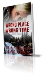 Wrong Place, Wrong Time - Tilia Jacobs