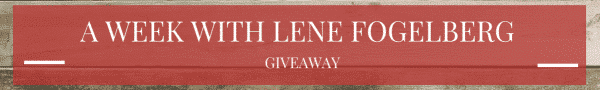 A Week with Lene Fogelberg: Giveaway