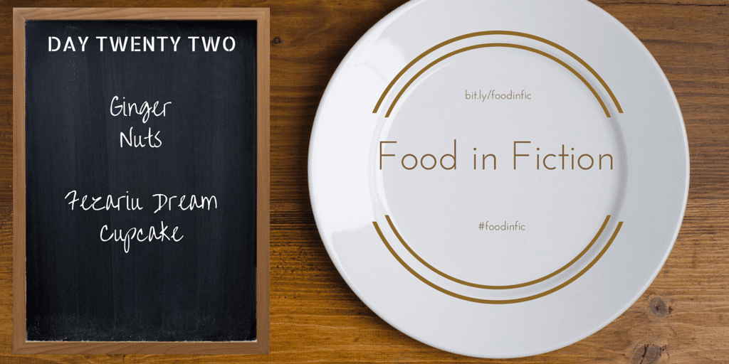 Food in Fiction: Day Twenty Two