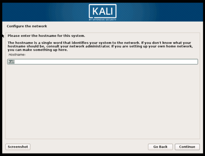type hostname to install Kali Linux