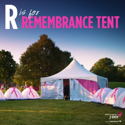 susan g komen 3-Day breast cancer walk abcs of the 3-Day R Remembrance Tent