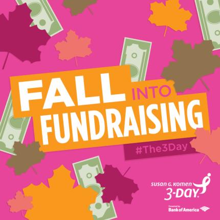 3DAY_2015_SocialMedia_Fundraising_FallIntoFundraising_v2