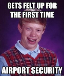 Bad-Luck-Brian-Meme-gets-felt-up-for-the-first-time-airport-security