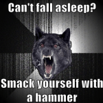 insanity-wolf-cant-sleep