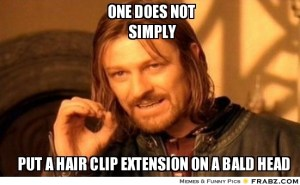 frabz-one-does-not-simply-put-a-hair-clip-extension-on-a-bald-head-930ba9
