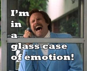 ron burgundy glass case of emotion