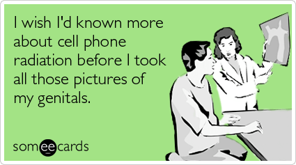 cell-phone-radiation-genital-pictures-cry-for-help-ecards-someecards