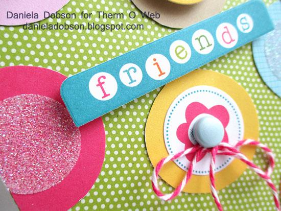 Friends close by Daniela Dobson