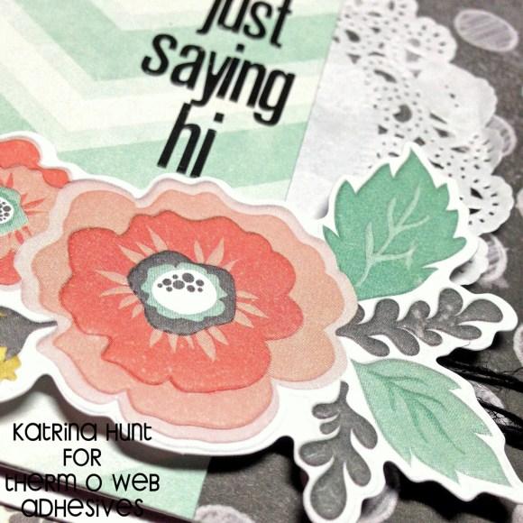 We-R-Memory-Keepers-Therm-O-Web-Katrina-Hunt-Hi-CardFlowers1000Signed