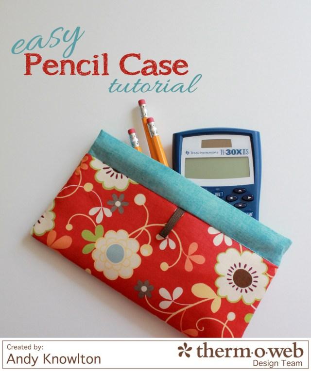 Pencil Case tutorial