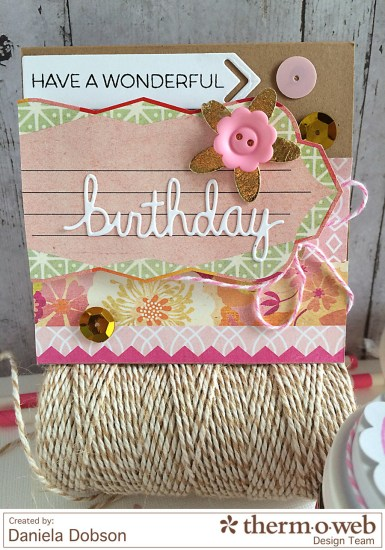 Birthday card by Daniela Dobson Therm O Web