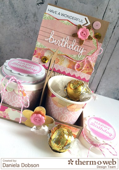 Birthday gift set by Daniela Dobson Therm O Web