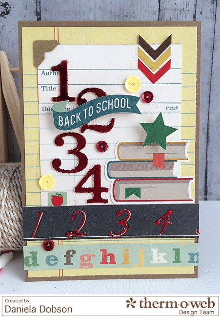 Back to school by Daniela Dobson for Therm O Web